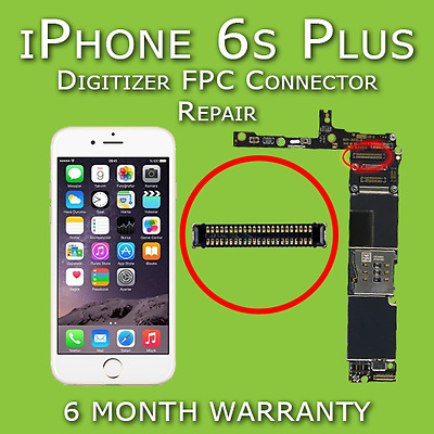 Apple iPhone 6s Plus Digitizer FPC Connector Replacement Repair Service No Touch