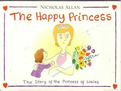 Nicholas Allan ~ The Happy Princess ~ The Story Of The Princess Of Wales 1997
