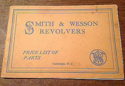 Rare 1922 List of Parts & Prices for Smith & Wesson Revolvers Pistols Catalog P1