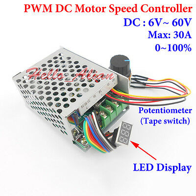 DC 6-60V 12V 24V PWM DC Motor Speed Controller 30A LED Display With Tape Switch