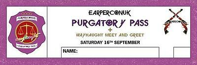EarperConUK Purgatory Ticket with Wayhaught Meet And Greet