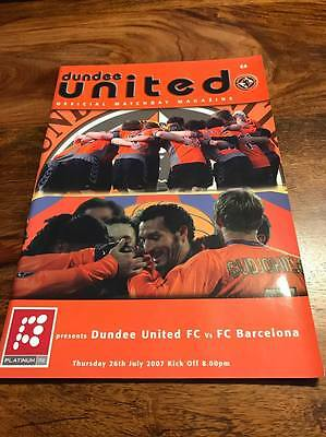 Dundee United V Barcelona 2007 Pre Season Friendly Programme Mint Free Postage