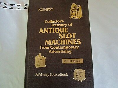 Collector's Treasury Antique Slot Machine Book ~ 1925-1950 Illustrated Hc