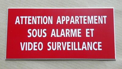 plaque gravée ATTENTION APPARTEMENT SOUS ALARME ET VIDEO SURVEILLANCE PT format
