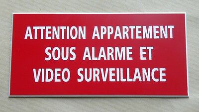 "plaque  ""ATTENTION APPARTEMENT SOUS ALARME ET VIDEO SURVEILLANCE"" ft 98x200 mm"