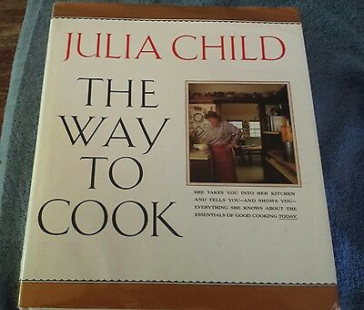The Way to Cook by Julia Child (1989, Hardcover,dj)