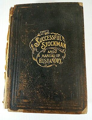 The Successful Stockman and Manual of Husbandry 1903 HB Andrew Gardenier
