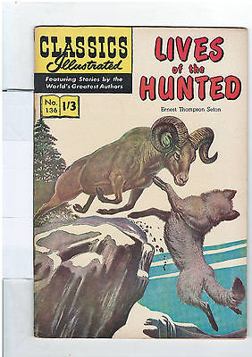 Classics Illustrated #136 (NO RESERVE)  Lives of the Hunted - E Thompson Seton