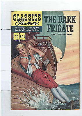 Classics Illustrated #12 (NO RESERVE) The Dark Frigate - Charles Boardman Hawkes