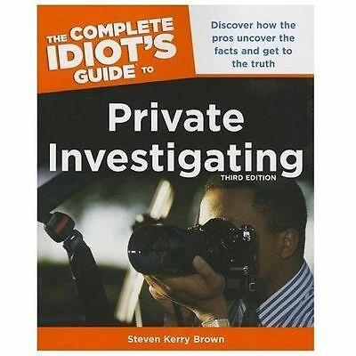 The Complete Idiot's Guide To Private Investigating - New Paperback Book