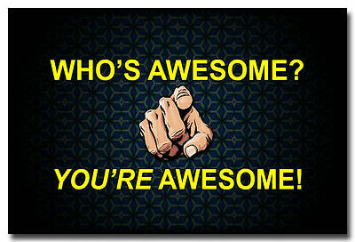 14085 You Are Awesome - Motivational Inspirational Quotes Art Poster AU