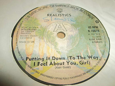 """Realistics """" Putting It Down ( To The Way I Feel About You Girl ) """" 7"""" Single Vg"""