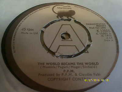P.f.m/the World Became The World Demo K13505  Nm Manticore 45