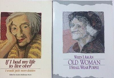 When I Am An Old Woman I Shall Wear Purple + If I Had To Live My Life Over Books
