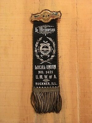 United Mine Workers Of America Miners Union Ribbon Buckner ILL