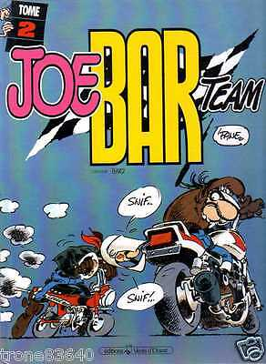JOE BAR TEAM Tome 2../réédition VENTS D'OUEST 1993