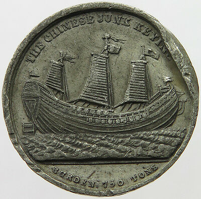 GREAT BRITAIN  1848 The Chinese Junk Keying tin medal  #p19  079