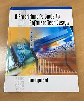 A Practitioners Guide to Software Test Design - Lee Copland - Hardback