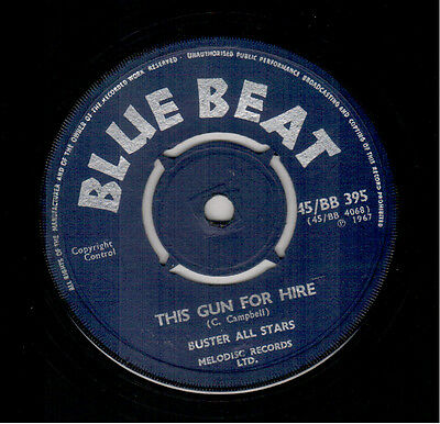 Prince Buster - This Gun For Hire / Yes Daddy - Blue Beat