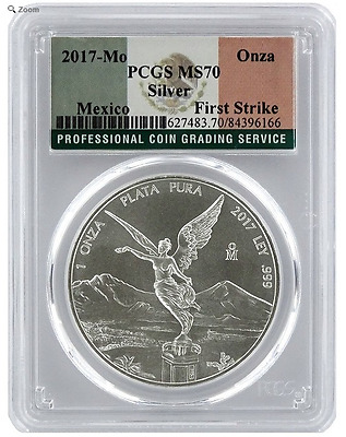 2017 Mexico LIBERTAD One Oz .999 Silver : PCGS MS-70 First Strike / Flag Label