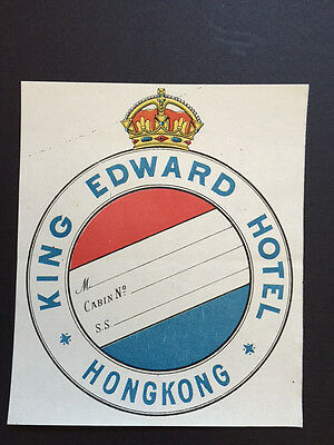 Hotel Label Luggage Sticker | King Edward Hotel Hong Kong | MINT and Rare