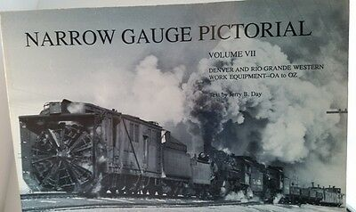 Narrow Gauge Pictorial, Vol VII, Work Equipment - OA to OZ of the D&RGW.