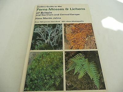 Collins Guide to the Ferns Mosses & Lichens of Britain - Hardback 1983
