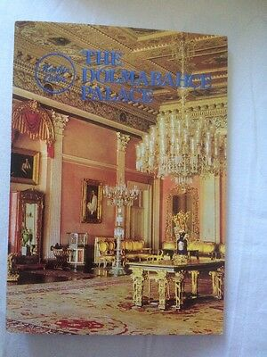 The Dolmabahce Palace Guidebook