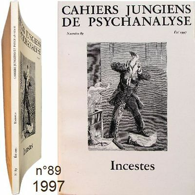 Cahiers Jungiens Psychanalyse n°89-1997 Inceste adolescence perversion Anaïs Nin