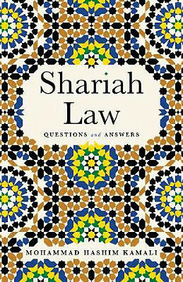 Shariah Law: Questions and Answers | Mohammad Hashim Kamali