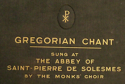 """GREGORIAN CHANT"" MONKS' CHOIR OF THE ABBEY OF SAINT-PIERRE DE SOLESMES 12x A106"