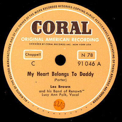 LES BROWN & HIS BAND OF RENOWN  My heart belongs to daddy / Forty cups...  X2341