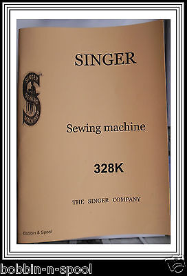 Singer Model 328 K Sewing Machine instructions Manual(Enlarged Photocopy)76pages