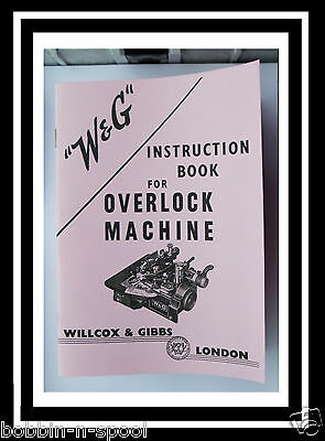 Willcox & Gibbs Overlock Machine Instructions Manual Booklet
