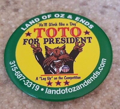 """Wizard of Oz- 2 3/4"""" button- Toto For President"""