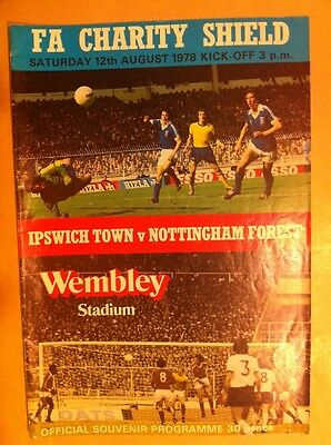 Ipswich Town v Nottingham Forest - FA Charity Shield 1978 Footbal Programme