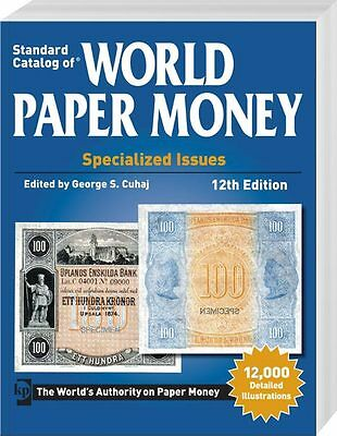 Standard Catalog of World Paper Money Vol. 1 | Special Iusses | 12.Auflage