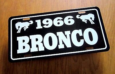 1966 Ford  BRONCO License plate tag 66 4x4 Off Road Vehicle half top pickup SUV