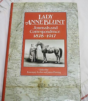 Lady Anne Blunt Journals and Correspondence 1878-1917, Archer and Fleming (1986)