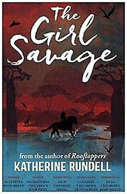 The Girl Savage New Paperback Book Katherine Rundell