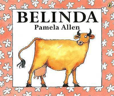 Pamela Allen  BELINDA  New Paperback (Full size - not mini)  Free post