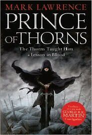 Prince of Thorns (The Broken Empire) New Paperback Book Mark Lawrence