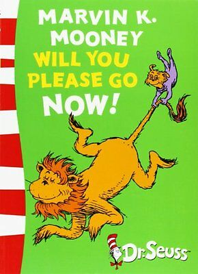 Marvin K. Mooney will you Please Go Now!: Green Back Book (Dr Seuss - Green Back
