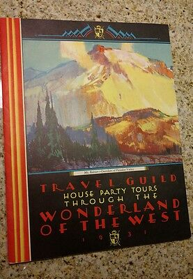 1931 Travel Guide - House Party Train Tours Wonderland Of the West Travel Guild
