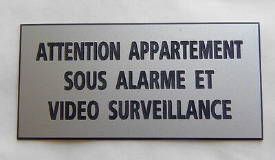 "plaque  ""ATTENTION APPARTEMENT  SOUS ALARME ET VIDEO SURVEILLANCE"" ft 75X150 MM"