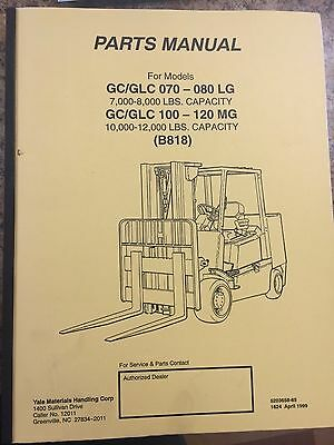 Yale service parts manual for models gcglc 070 080 lg gcglc 100 yale service parts manual for models gcglc 070 080 lg gc fandeluxe Image collections