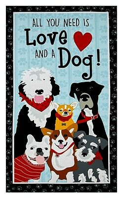 Must Love Dogs Quilt Panel * Furry Friends * Most Popular * Free Post *