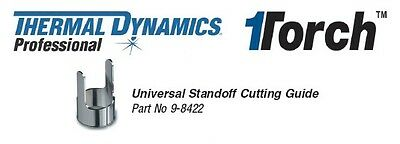 New Thermal Dynamics 9-8422 Universal Stand-Off Guide SL80,60,100 Plasma OEM