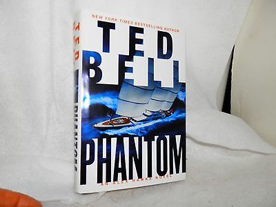 Ted Bell~PHANTOM~SIGNED 1ST/DJ~NICE COPY FREE SHIPPING H/C