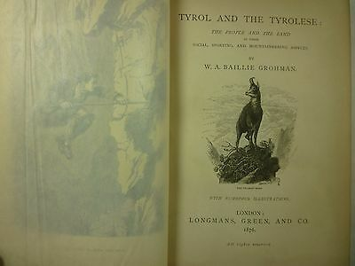 1876 TYROL & the TYROLESE Baillie Grohman ILLUSTRATED Social SPORTING Mountains